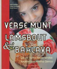 Verse munt, lamsbout & baklava, Karin Vaneker, Pieter Ouddeken en Erwin Slaats