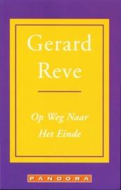 Op Weg Naar Het Einde, Gerard Reve, NIEUW BOEK