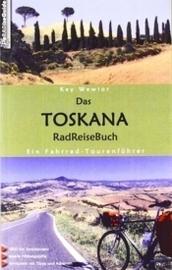 Das Toskana RadReiseBuch, Kay Wewior