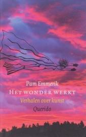 Het wonder werkt, Pam Emmerik
