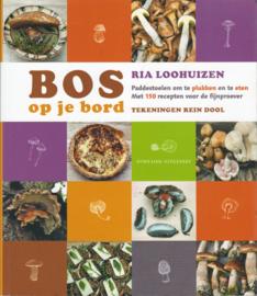 Bos op je bord, Ria Loohuizen