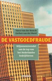 De vastgoedfraude, Vasco van der Boon & Gerben van der Marel