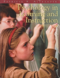 Psychology in Learning and Instruction, Patricia A. Alexander