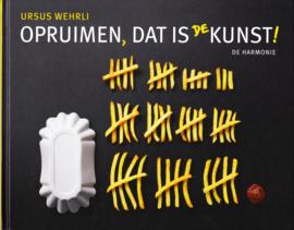 Opruimen, dat is de kunst!, Ursus Wehrli