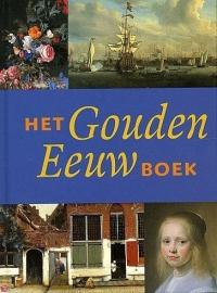 Het Gouden Eeuw boek, Jeroen Giltaij en Ronald de Leeuw