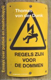 Regels zijn voor de dommen, Thomas von der Dunk