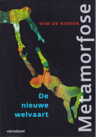 Metamorfose, Wim de Ridder