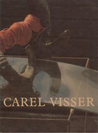 Carel Visser Nieuw werk / New Work
