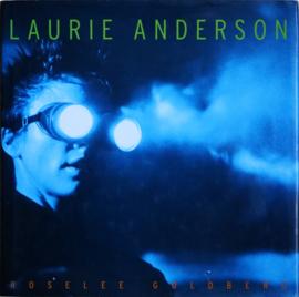 Laurie Anderson, RoseLee Goldberg