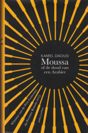 Moussa of de dood van een Arabier, Kamel Daoud