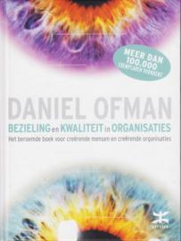 Bezieling en kwaliteit in organisaties, Daniel Ofman