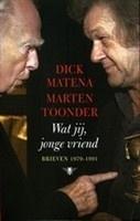 Wat jij, jonge vriend, Dick Matena & Marten Toonder