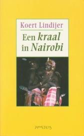 Een kraal in Nairobi, Koert Lindijer