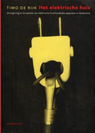 Het elektrische huis, Timo de Rijk