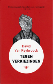 Tegen verkiezingen, David Van Reybrouck