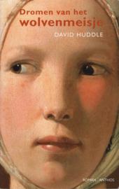 Dromen van het wolvenmeisje, David Huddle