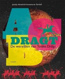 ABC Dragt – de werelden van Tonke Dragt, Joukje Akveld & Annemarie Terhell