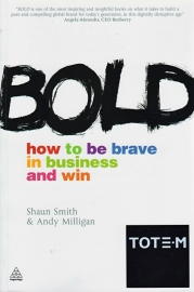Bold, Shaun Smith & Andy Milligan
