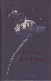 Rekwisieten, Maya Rasker
