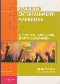 Basisboek entertainmentmarketing, Henk Penseel