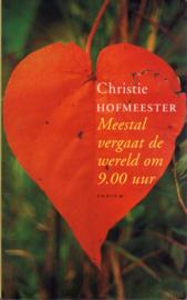 Meestal vergaat de wereld om 9.00 uur, Christie Hofmeester
