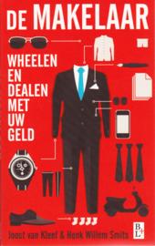 De Makelaar, Joost van Kleef & Henk Willem Smits