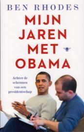 Mijn jaren met Obama, Ben Rhodes