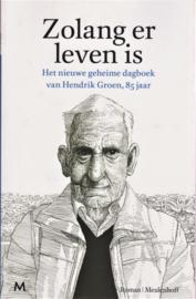 Zolang er leven is, Hendrik Groen