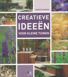 Creatieve ideeën voor kleine tuinen, Modeste Herwig