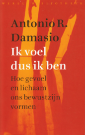 Ik voel dus ik ben, Antonio R. Damasio