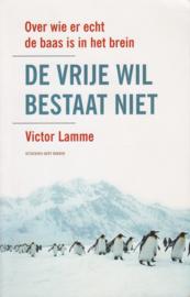 De vrije wil bestaat niet, Victor Lamme