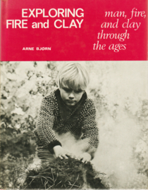 EXPLORING FIRE and CLAY, Arne Bjørn