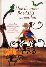 Hoe de apen Boeddha vereerden, Wim van der Zwan