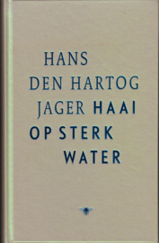 Haai op sterk water, Hans den Hartog