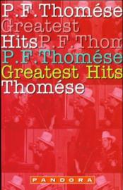 Greatest Hits, P.F. Thomese, NIEUW BOEK