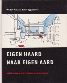 Eigen haard naar eigen aard, Walter Pause en Peter Eggendorfer