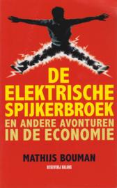 De Elektrische Spijkerbroek en andere avonturen in de economie, Mathijs Bouman