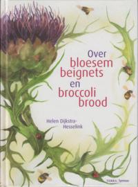 Over bloesembeignets en broccolibrood, Helen Dijkstra-Hesselink