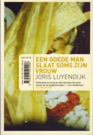 Een goede man slaat soms zijn vrouw, Joris Luyendijk