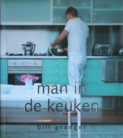 Man in de keuken, Bill Granger