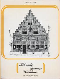 Het oude Zeeuwse woonhuis, Fred Jilleba