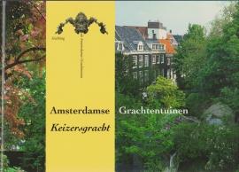 Amsterdamse Grachtentuinen-Keizersgracht, Erik de Jong en Wouter Reh