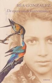 De opera van de kaartenmaker, Béa Gonzalez