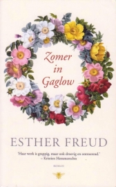 Zomer in Gaglow, Esther Freud