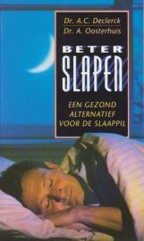 Beter slapen, Dr. A.C. Declerck en Dr. A. Oosterhuis