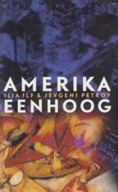 Amerika eenhoog, Ilja Ilf & Jevgeni Petrov