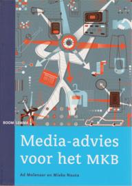 Media-advies voor het MKB, Ad Molenaar en Mieke Nauta