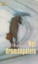 Het dromenpaleis, Ismail Kadare