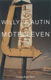 Motelleven, Willy Vlautin