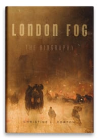 London Fog, Christine L. Corton